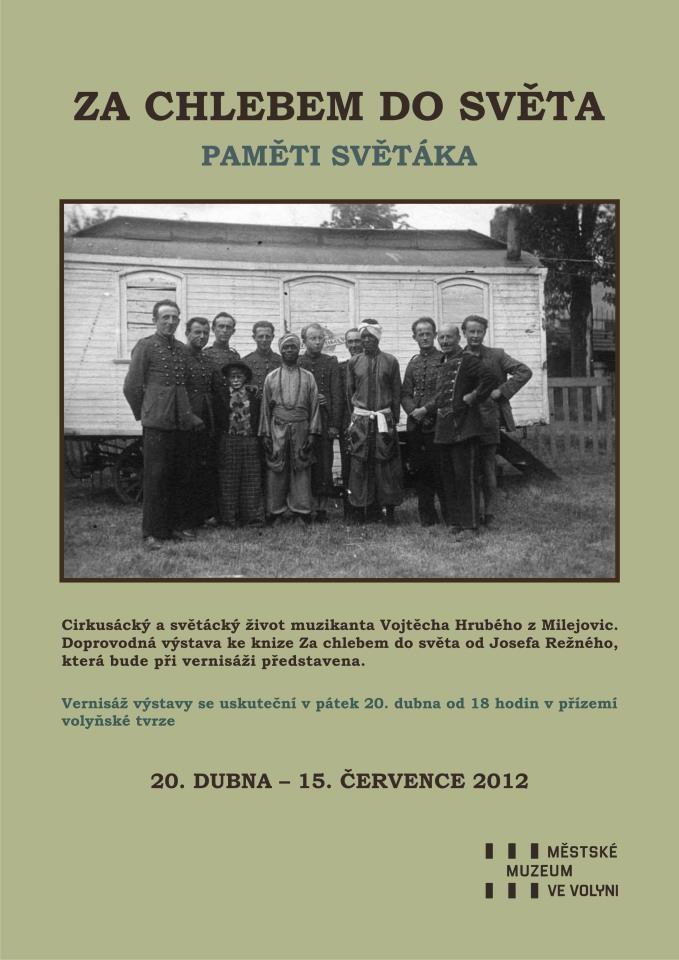 Městské muzeum Volyně: ZA CHLEBEM DO SVĚTA – PAMĚTI SVĚTÁKA