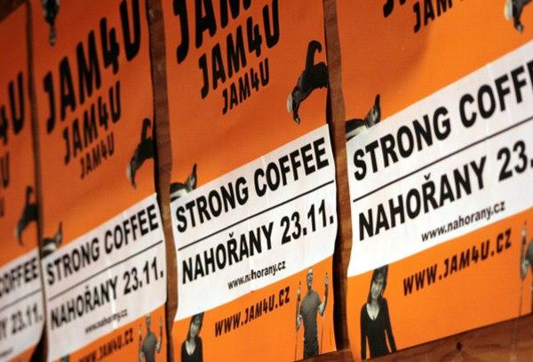 Nahořany:JAM4U a STRONG COFFEE