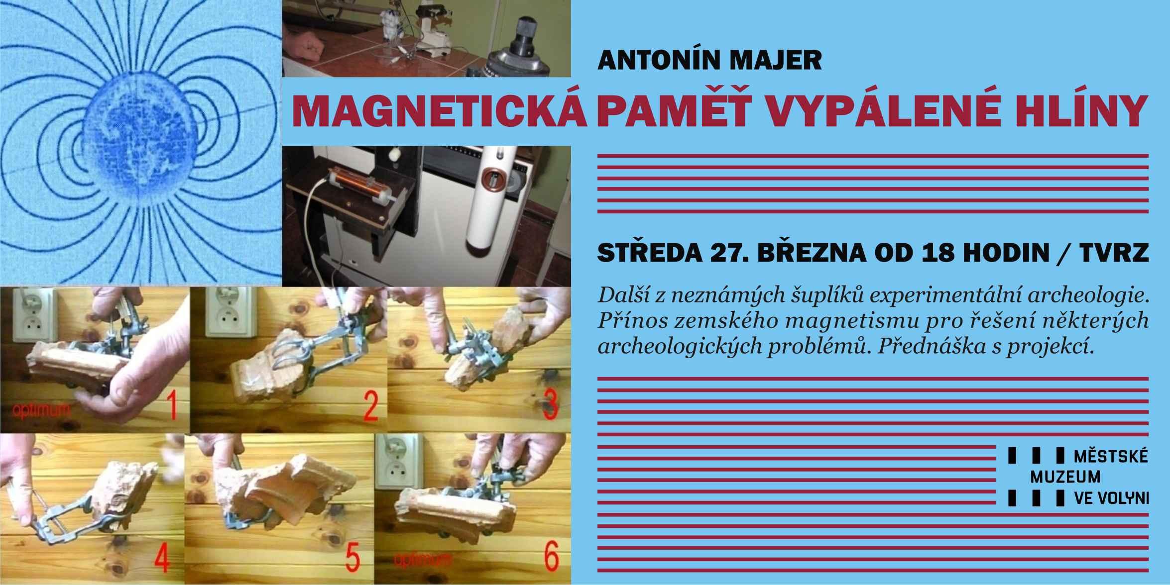 ANTONÍN MAJER - MAGNETICKÁ PAMĚŤ VYPÁLENÉ HLÍNY