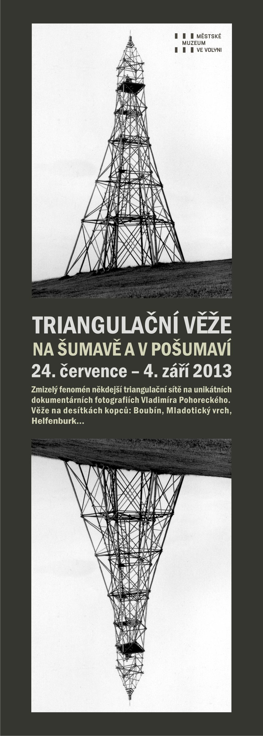 Muzeum- divadlo na nádvoří, bursovská přednáška a triangulační věže na Šumavě
