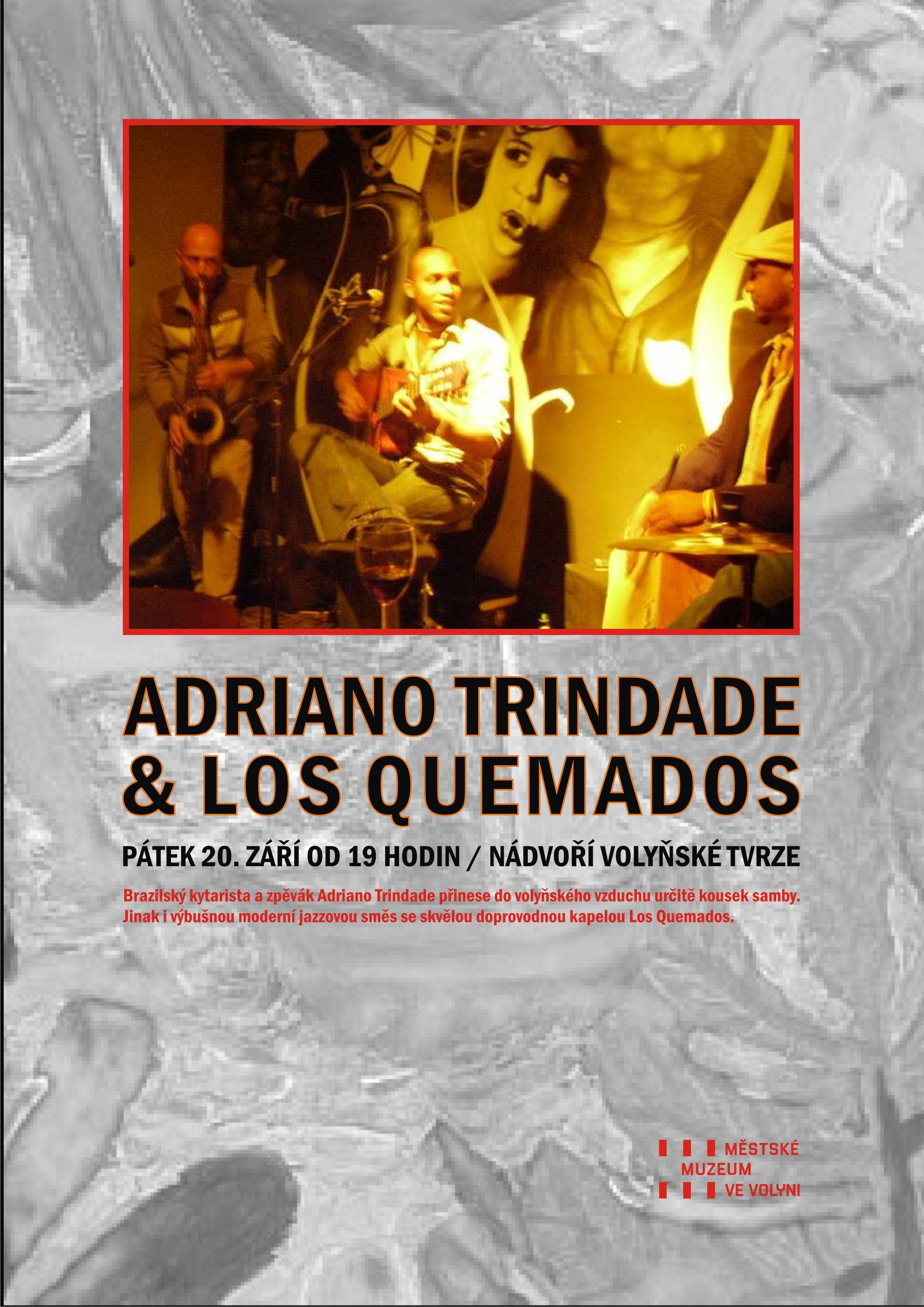 KONCERT - NÁDVOŘÍ TVRZE: ADRIANO TRINDADE & LOS QUEMADOS